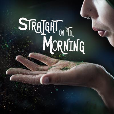 Straight On Til Morning