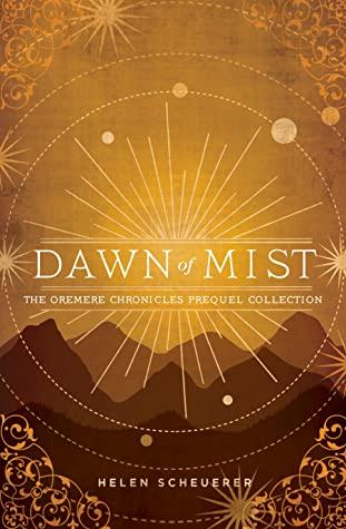 cover of dawn of mist by Helen Scheuerer