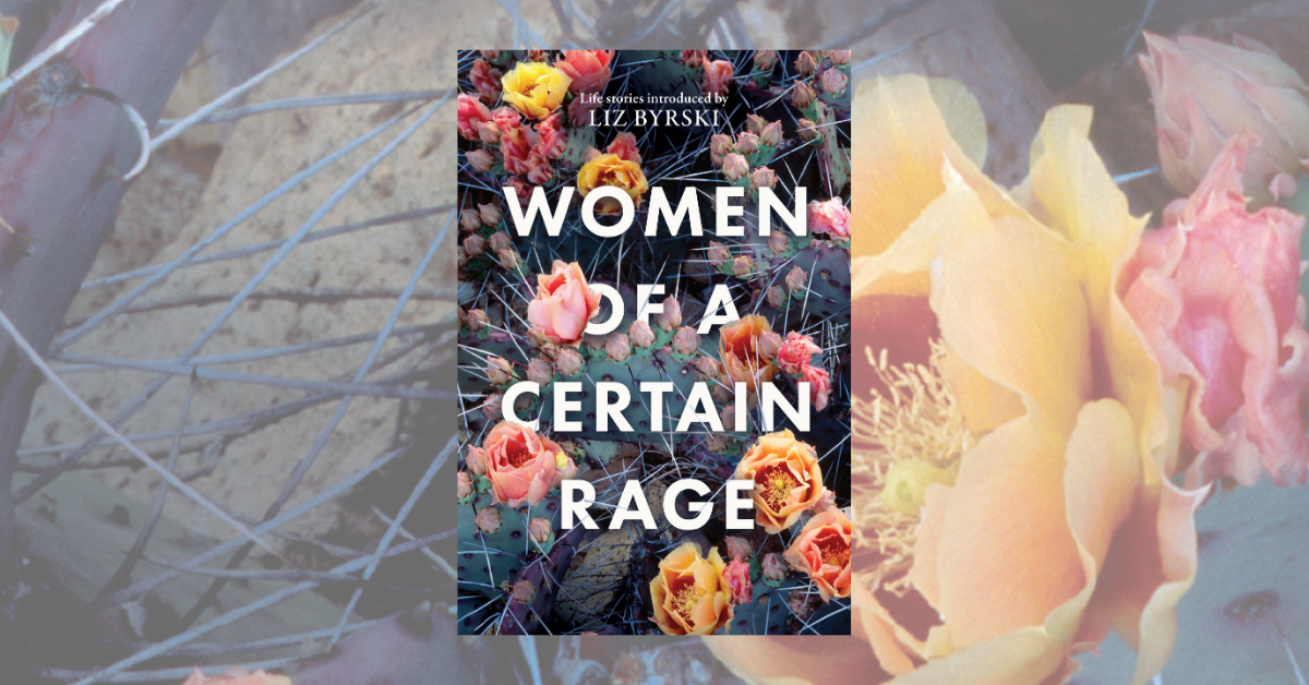 Women of a Certain Rage